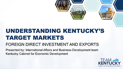 Understanding Kentucky's Target Markets: Foreign Direct Investment and Exports