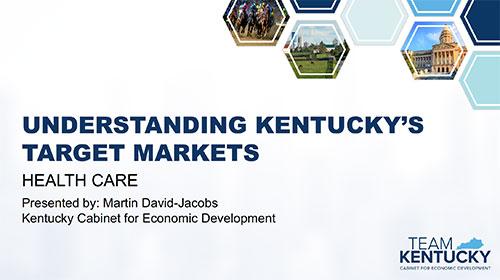 Understanding Kentucky's Target Markets: Health Care Industry