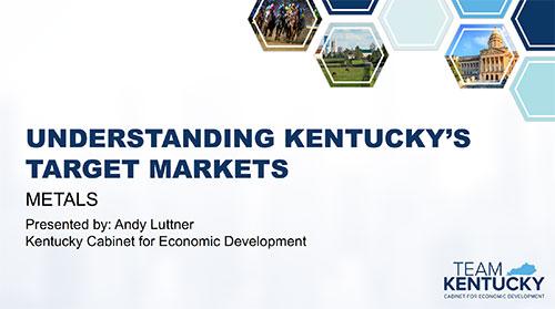 Understanding Kentucky's Target Markets: Metals Industry